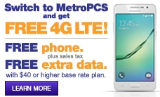 Switch to MetroPCS and get a free 4G LTE phone!
