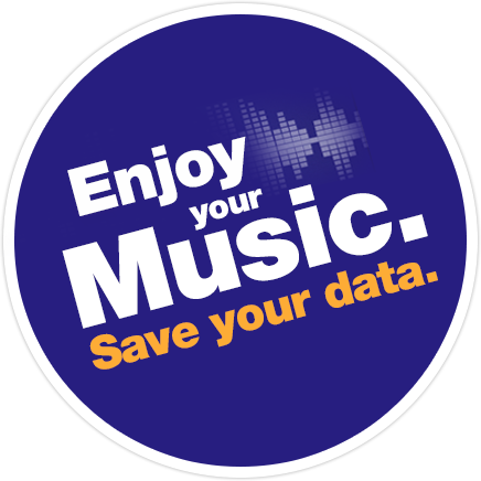 Enjoy your music. Save your data