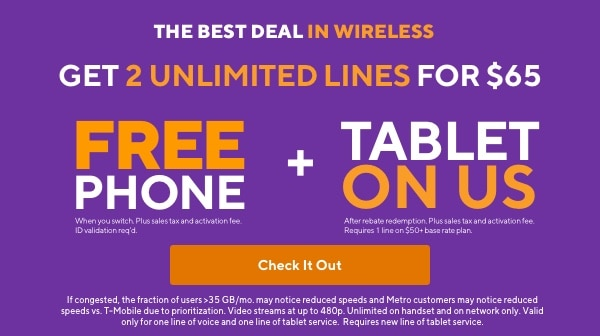 Best deal in wireless. Amazon Prime included. 3 unlimited lines $100. Metro by T-Mobile.