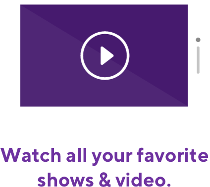 Watch all of your favorite shows and video
