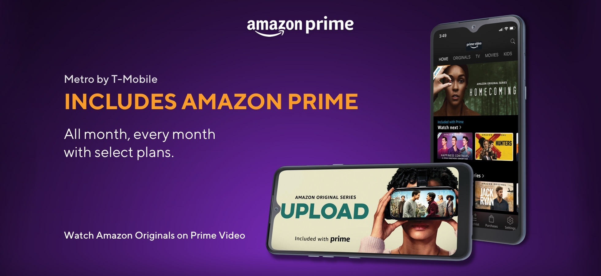 Amazon Prime. Now at Metro by T-Mobile includes Amazon Prime with your $60 plan.