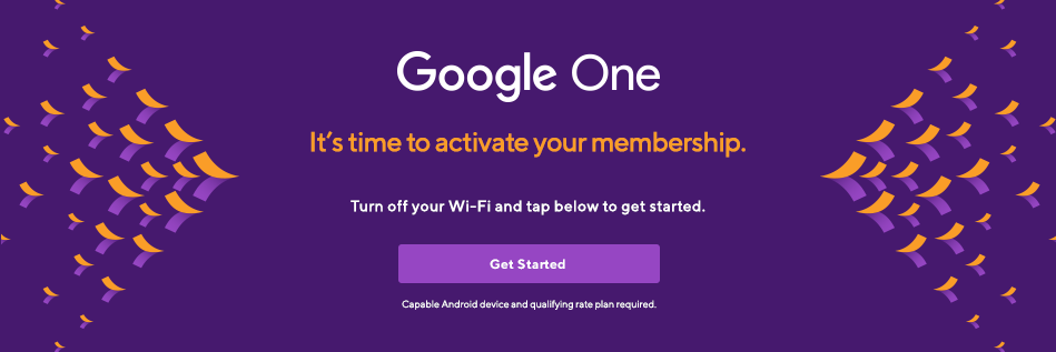 Get Google One! You're one step away from keeping your mobile device backed up.