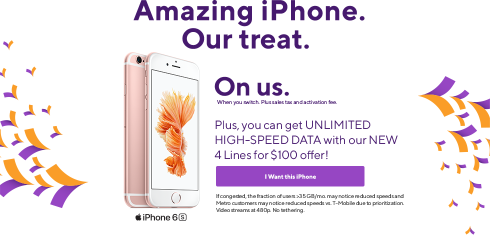 Get iPhone 6S from Metro by T-Mobile on us when you switch and get an unlimited high-speed data plan. Price after all rebates. Restrictions apply. 32GB variant only.