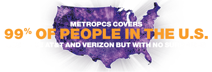 ATT And Verizon Customers Save Up To On Your Bill MetroPCS - Metropcs coverage areas