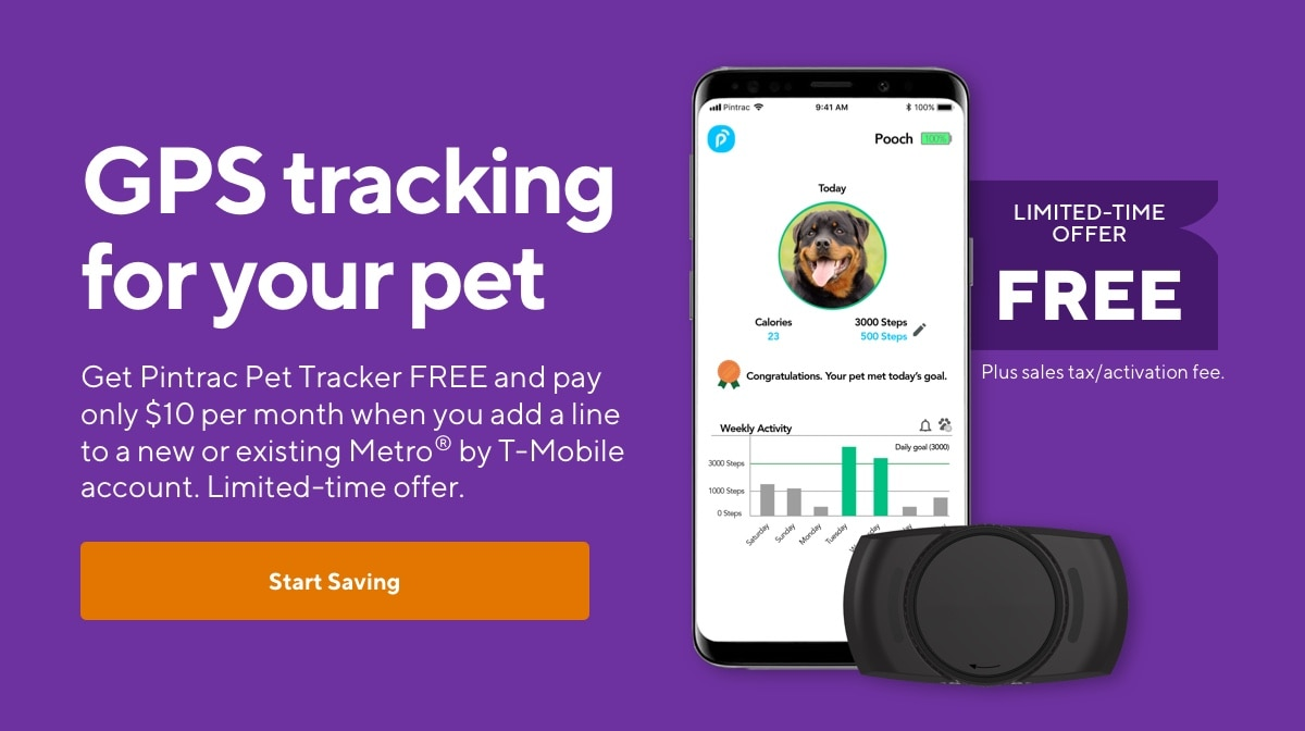 LIMITED-TIME OFFER, FREE. Plus sales tax/activation fee. GPS tracking for your pet. Get Pintrac Pet Tracker FREE and pay only $10 per month when you add a line to a new or existing Metro® by T-Mobile account. Limited-time offer.