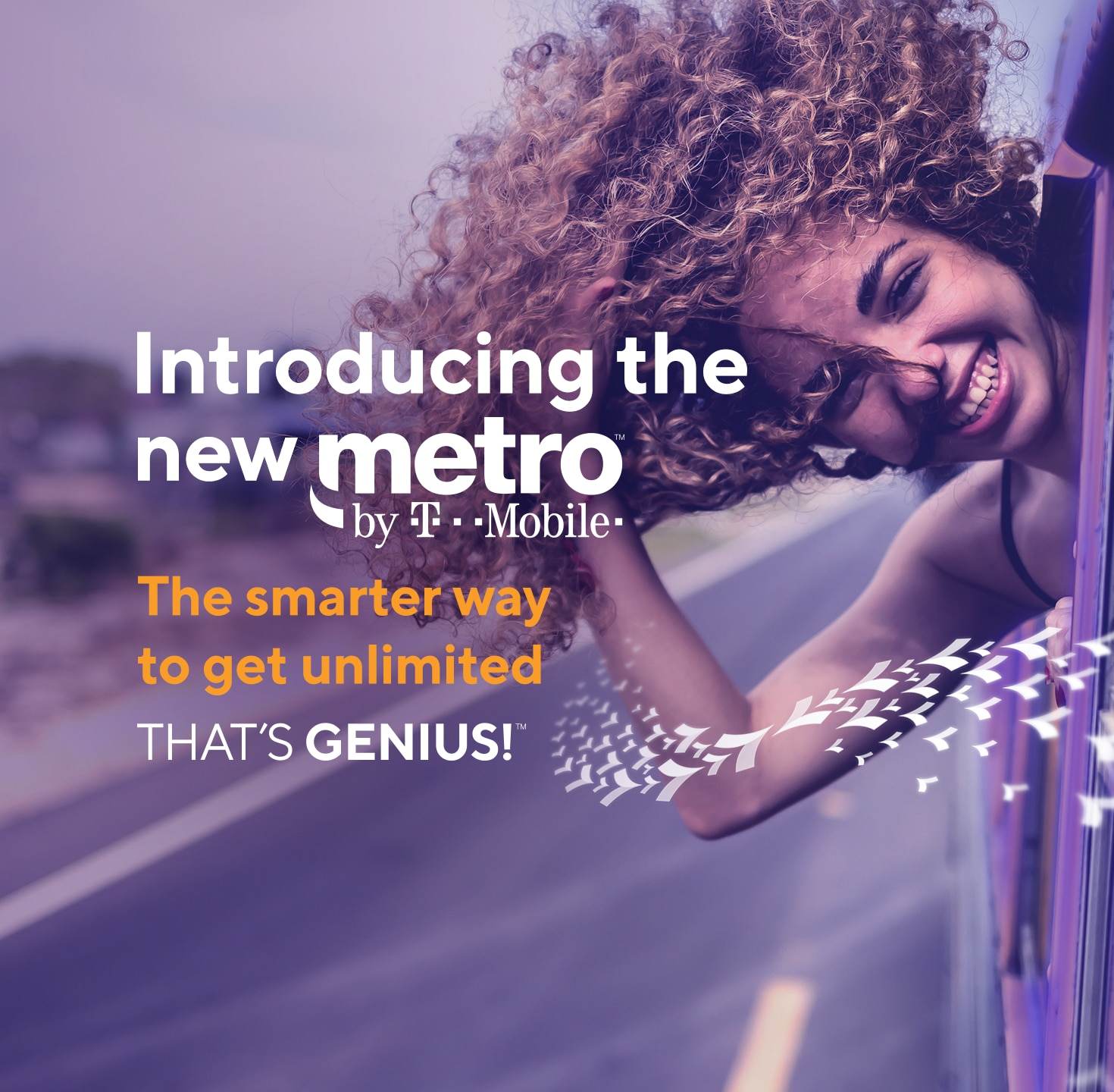 Introducing the new Metro by T-Mobile! The smarter way to get unlimited. That's genius!