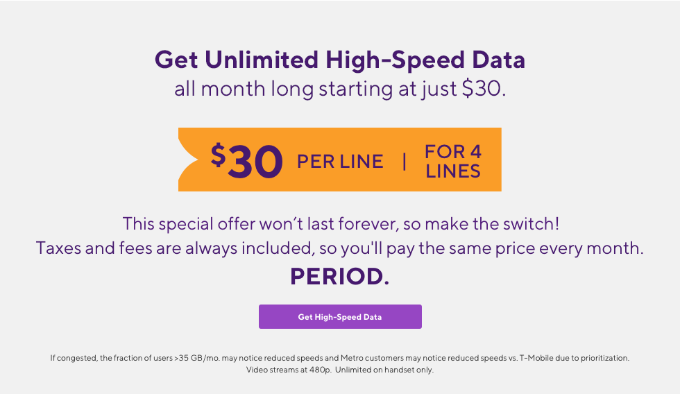 Amazon Prime. Unlimited high-speed data. All included. $30 per line for 4 lines. This special offer won't last forever, so make the switch! Taxes and fees are always included, so you'll pay the same price every month.